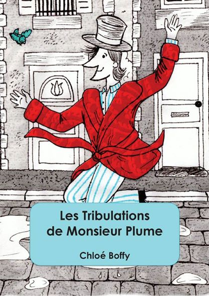 Les tribulations de Monsieur Plume